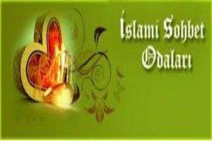 İslami Sohbet Odalarında Huzurlu Sohbetler